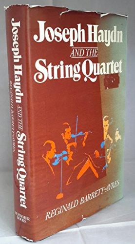 9780028704005: Joseph Haydn and the String Quartet