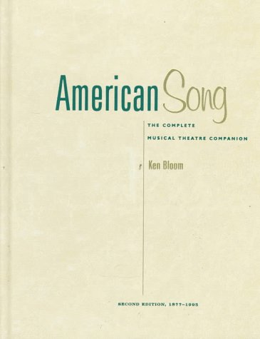 9780028704845: American Song: The Complete Musical Theatre Companion, 1877-1995. Volumes 1 and 2 (Vols 1 and 2)