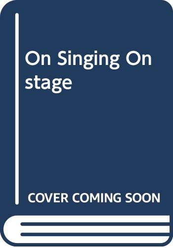 9780028705101: On Singing Onstage