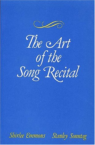 9780028705309: The Art of the Song Recital