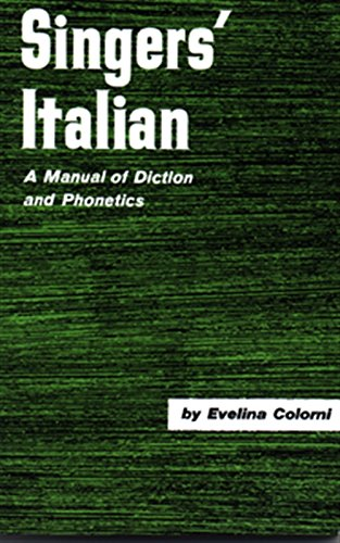 9780028706207: Singer's Italian: A Manual of Diction and Phonetics