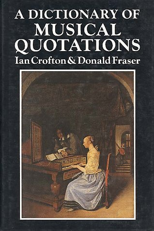 9780028706221: A Dictionary of Musical Quotations
