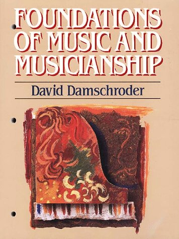 9780028706610: Foundations of Music and Musicianship