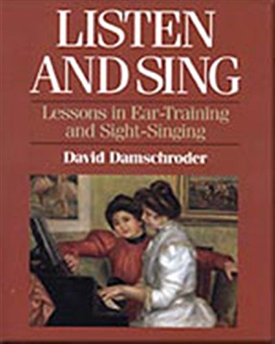 9780028706658: Listen and Sing: Lessons in Ear-Training and Sight-Singing