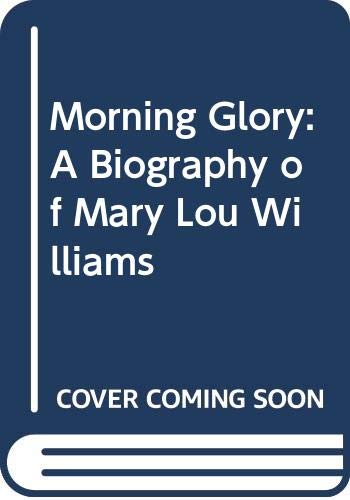 9780028706726: Morning Glory: A Biography of Mary Lou Williams