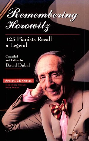 9780028706764: Remembering Horowitz: 125 Pianists Recall a Legend