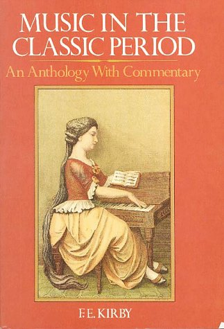 9780028707105: Music in the Classic Period: An Anthology With Commentary