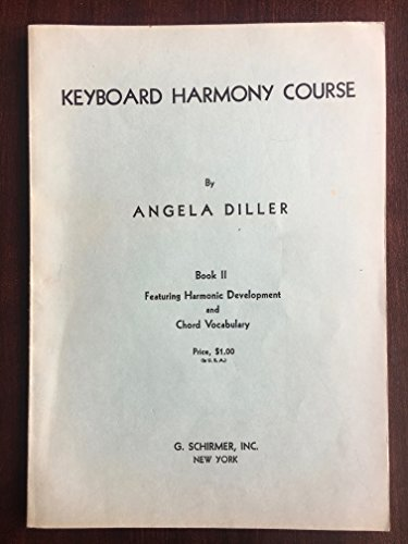 Keyboard Harmony Course: Book 2: Diller, Angela