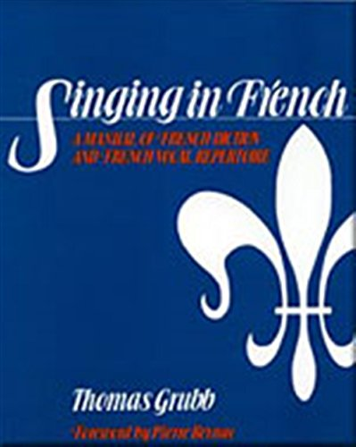 Singing in French: A Manual of French: Grubb, Thomas