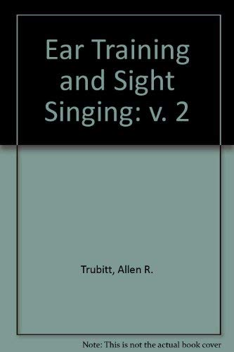 9780028708201: Ear Training and Sight-Singing: An Integrated Approach, Book 2 (v. 2)