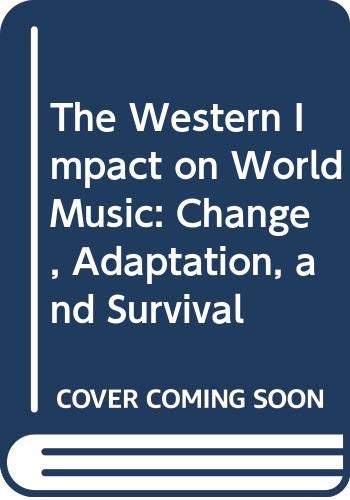 9780028708607: The Western Impact on World Music
