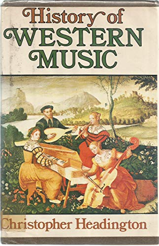 9780028710907: The History of Western Music