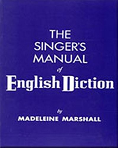 9780028711003: The Singer's Manual of English Diction