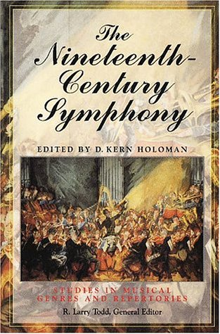 9780028711058: The Nineteenth Century Symphony (Studies in Musical Genres and Repertories)