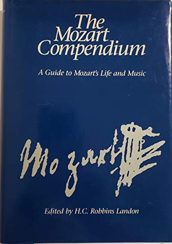 9780028713212: The Mozart Compendium: A Guide to Mozart's Life and Music