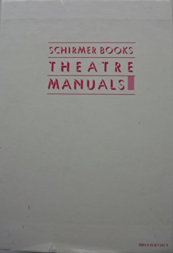 9780028713410: The Schirmer Books Theatre Manuals