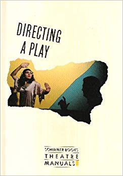 9780028713427: Directing a Play (Schirmer Books Theatre Manuals)