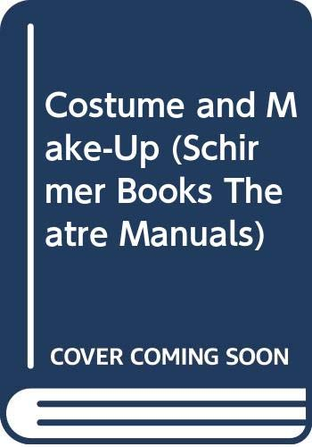 9780028713458: Costume and Make-up (Schirmer Books theatre manuals)