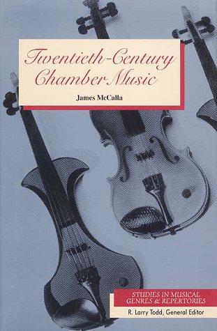 9780028713489: Twentieth-Century Chamber Music (Studies in Musical Genres and Repertories)