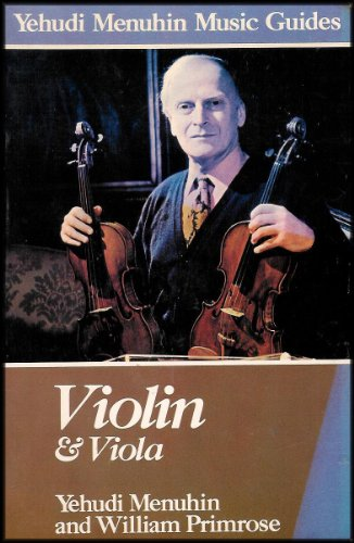 9780028713502: Violin and Viola (Yehudi Menuhin Music Guide Ser)