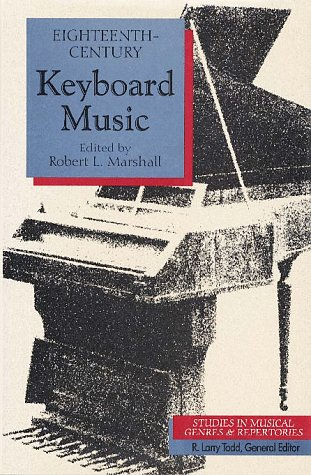9780028713557: Eighteenth-Century Keyboard Music: Studies in Musical Genres and Repertories