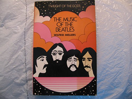 9780028713908: Twilight of the Gods: The Music of the Beatles