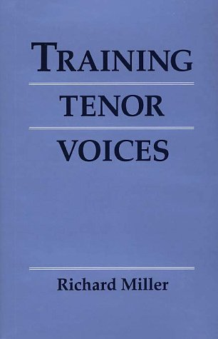 Training Tenor Voices: Richard Miller