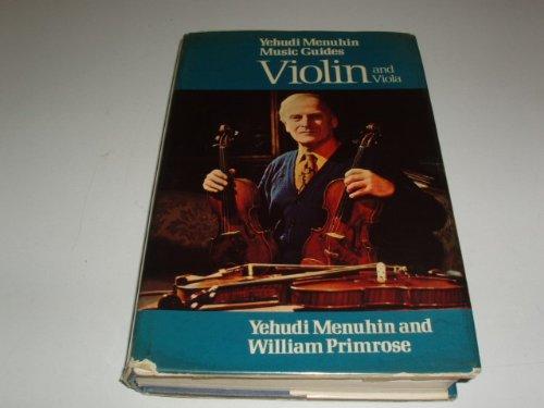 9780028714103: Violin and Viola (Yehudi Menuhin Music Guide Series)