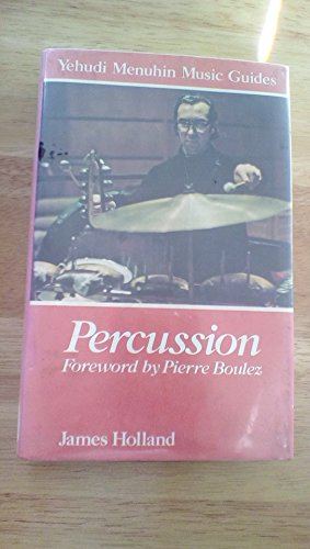 9780028716008: Percussion (Yehudi Menuhin music guides)