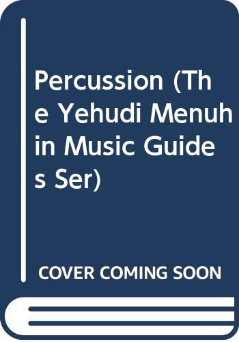 9780028716107: Percussion (The Yehudi Menuhin Music Guides Ser)
