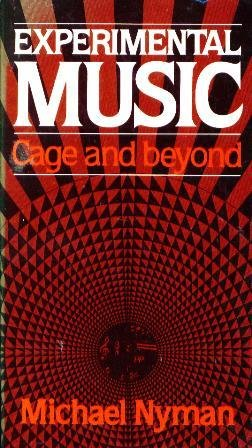 9780028716602: Experimental Music: Cage and Beyond