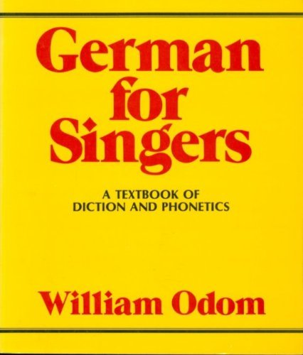 9780028717500: German for Singers: A Textbook of Diction and Phonetics