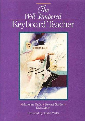 9780028717807: The Well-Tempered Keyboard Teacher