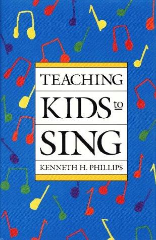 9780028717951: Teaching Kids to Sing