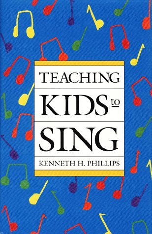 9780028717951: Teaching Kids to Sing