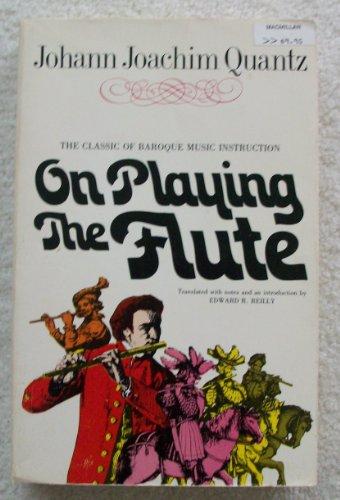 On Playing The Flute: Quantz, Johann Joachim