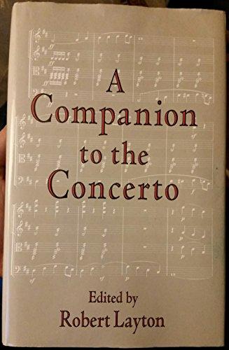 9780028719610: A Companion to the Concerto