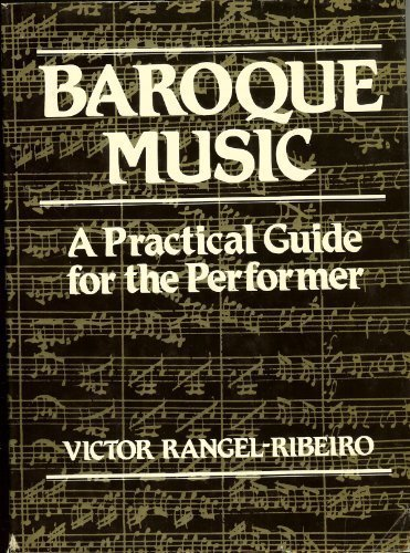 9780028719801: Baroque Music: A Practical Guide for the Performer