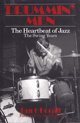 9780028720005: Drummin' Men: The Heartbeat of JAzz The Swing Years