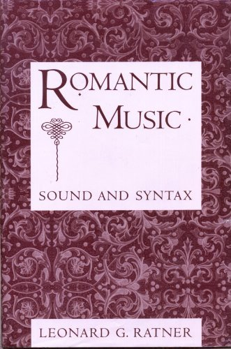 9780028720654: Romantic Music: Sound and Syntax