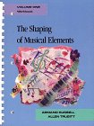 9780028720906: The Shaping of Musical Elements