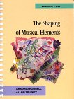 9780028721200: The Shaping of Musical Elements, Volume 2