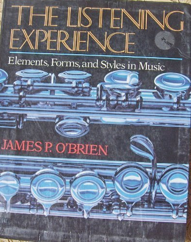 9780028721309: The Listening Experience: Elements, Forms, and Styles in Music