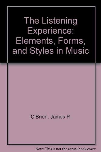 9780028721378: The Listening Experience: Elements, Forms, and Styles in Music