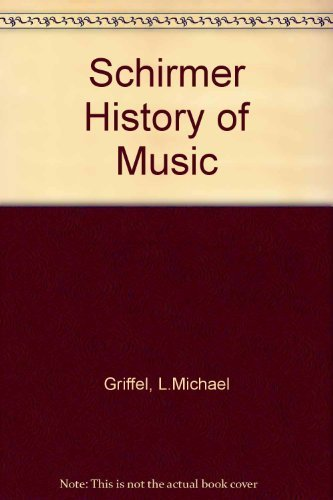 9780028721903: Schirmer History of Music