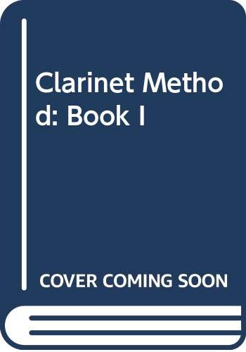 9780028722306: Clarinet Method: Bk. 1