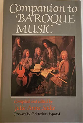 9780028722757: Companion to Baroque Music
