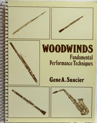9780028723006: Woodwinds: Fundamental Performance Techniques