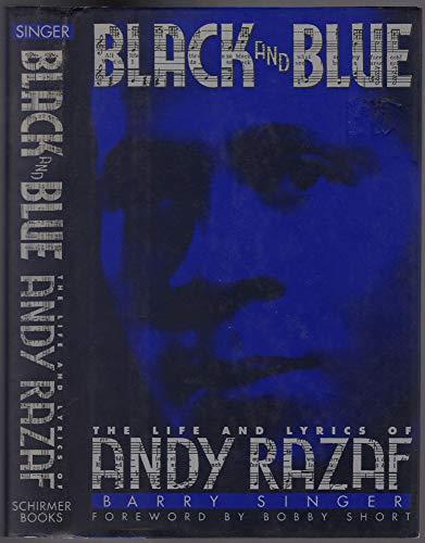 9780028723952: Black and Blue: The Life and Lyrics of Andy Razaf