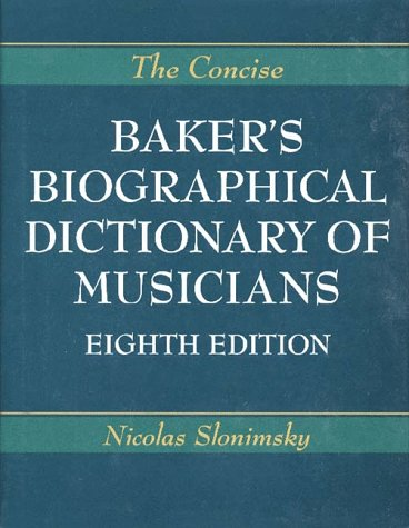 9780028724164: Baker's Biographical Dictionary of Musicians